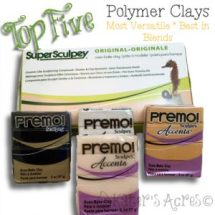 Top 5 Polymer Clays by KatersAcres
