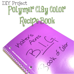 DIY Polymer Clay Color Recipe Book Project | Make your own book of color for your #polymerclay recipes