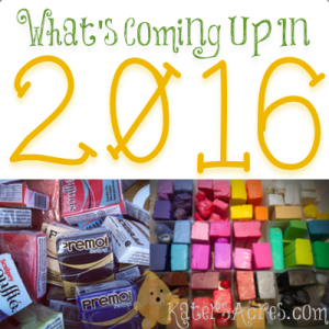 What's Coming Up in 2016 from KatersAcres