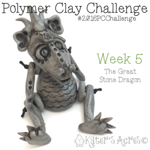 "2016 Polymer Clay Challenge - Week 5 ""The Great Stone Dragon"" with #KatersAcres #2016PCChallenge"