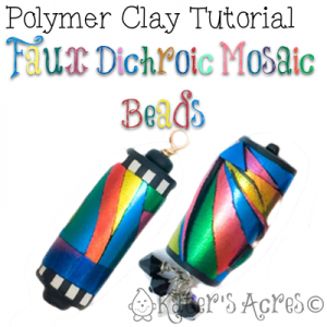 Polymer Clay FREE Tutorial for Faux Dichroic Mosaic Beads by KatersAcres