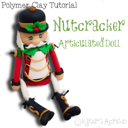 Polymer Clay Nutcracker Doll Tutorial By KatersAcres | CLICK to learn how to make your own
