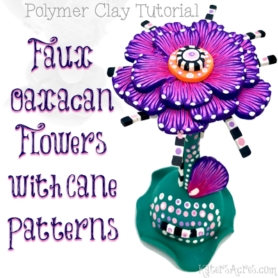 Faux Oaxacan Flowers Polymer Clay Tutorial by KatersAcres