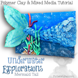 Polymer Clay & Mixed Media Mermaid Tail Tutorial by KatersAcres