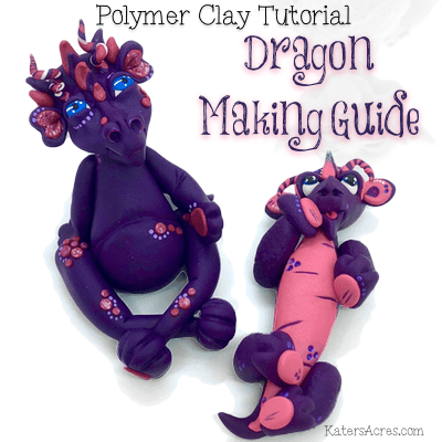 Polymer Clay Tutorials DRAGON Making Guide by KatersAcres