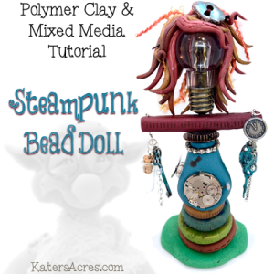 Polymer Clay STEAMPUNK BEAD DOLL Tutorial by KatersAcres