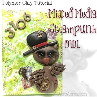 Polymer Clay Steampunk Owl Tutorial