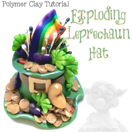 Polymer Clay Exploding Leprechaun Hat Tutorial by KatersAcres