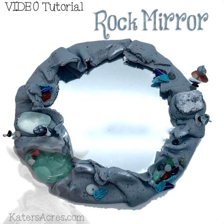 Rock Mirror VIDEO Tutorial by KatersAcres