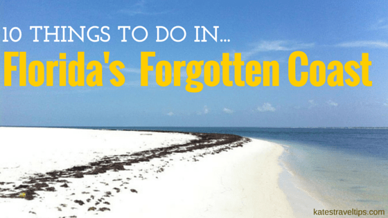 10 Things to do in florida's forgotten coast
