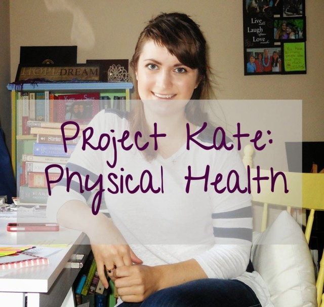 Project Kate: Physical Health