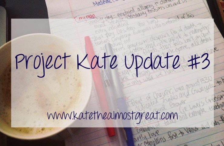 Project Kate Update Kate the (Almost) Great