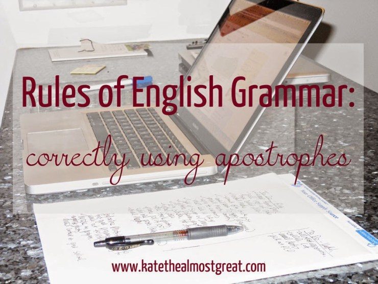 English grammar rules - Kate the (Almost) Great