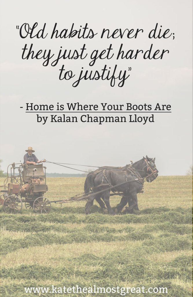 Home Is Where Your Boots Are Review - Kate the (Almost) Great
