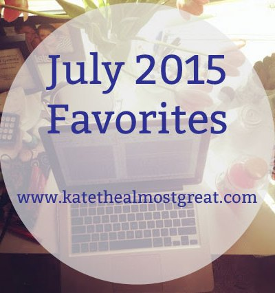 July 2015 Favorites