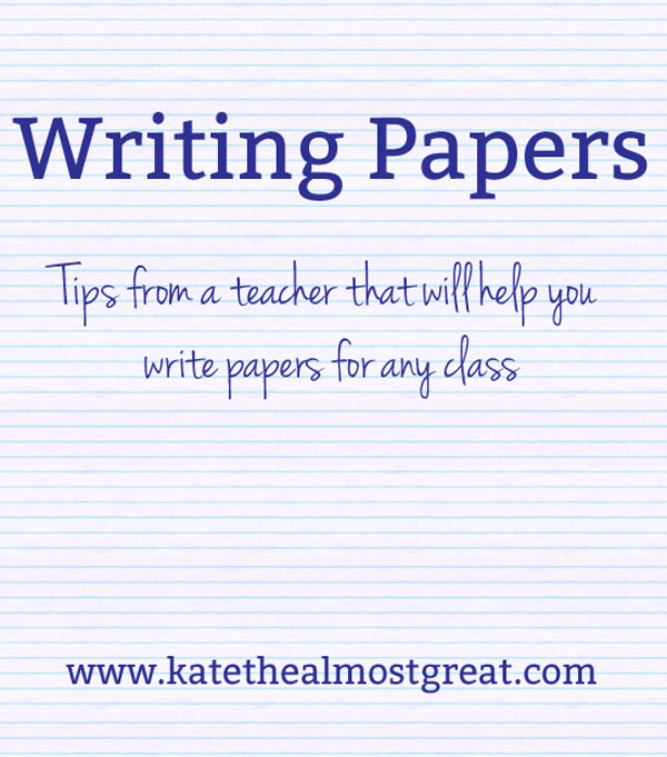 Writing Papers: Tips from a Teacher