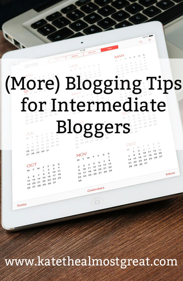 Blogging Tips for Intermediate Bloggers