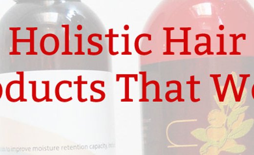 Natural Hair Products That Work