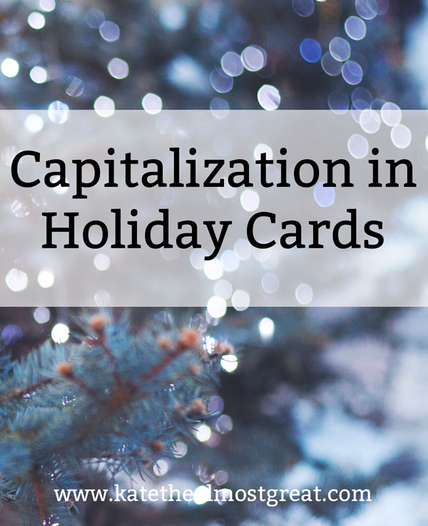 Capitalization in Holiday Cards