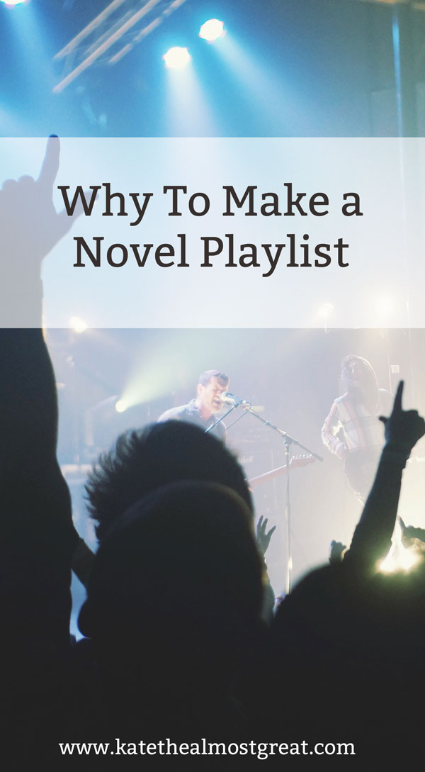 Why you should make a novel playlist
