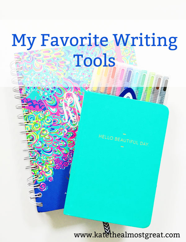 My Favorite Writing Tools