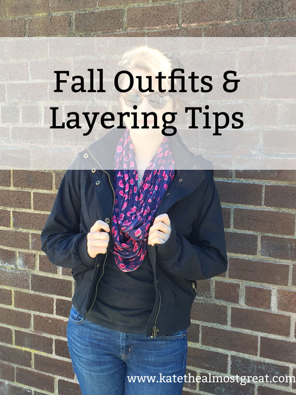 Fall Outfits & Layering Tips