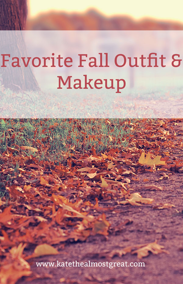Favorite Fall Outfit & Makeup