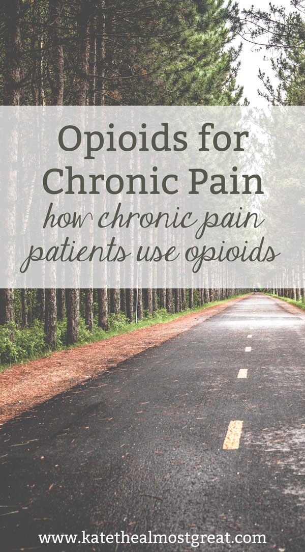 With all the talk around the opioid abuse crisis, many people leave chronic pain patients out of their conversation, or they only consider them addicts. Here is what goes into using opioids for chronic pain, including why and the process for getting them.