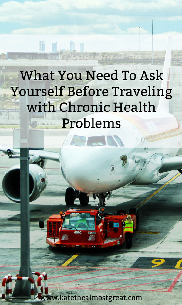Living with any kind of chronic health problem can be tricky, but it's especially so when traveling. These 4 questions will help you prepare to travel and to reduce the stress you might feel when traveling with chronic illness or chronic pain.