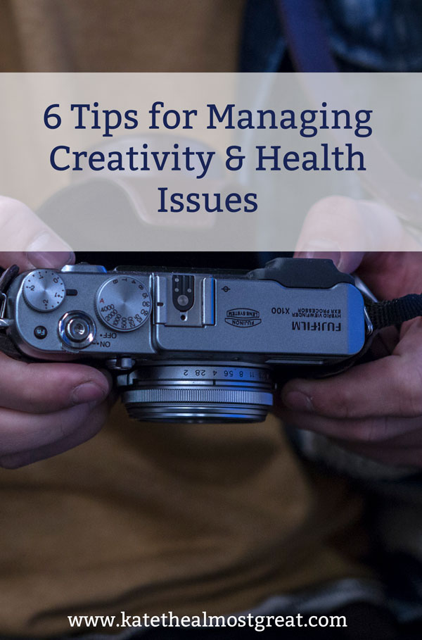 Trying to enjoy your creative pursuits while dealing with health issues? These 6 tips will help you do just that.