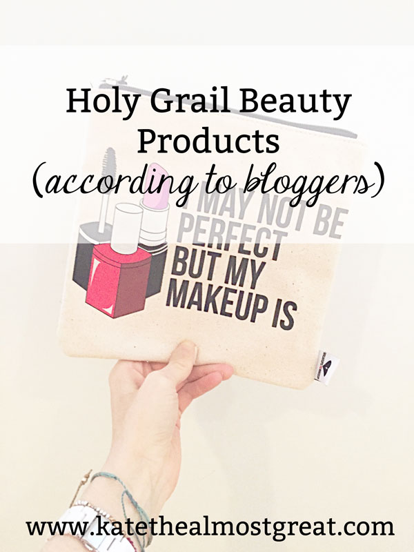 "Want to know if a product is really as great as it seems? These are the products that several bloggers consider their ""holy grail"" beauty product, meaning it is the absolute best thing out there according to them."