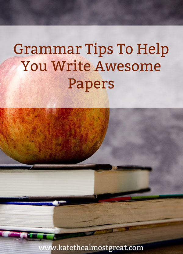 Want to write an awesome paper? You need to have correct grammar. Here are all the grammar elements you need to know, coming from a former English teacher.