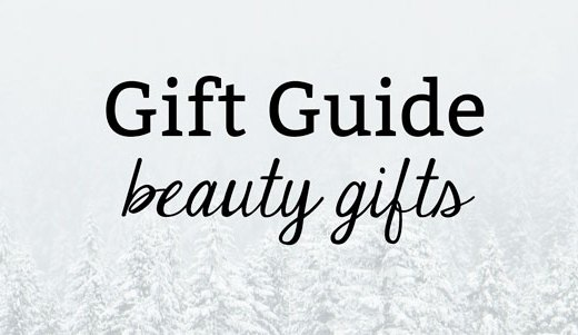 Gift Guide: Beauty Gifts