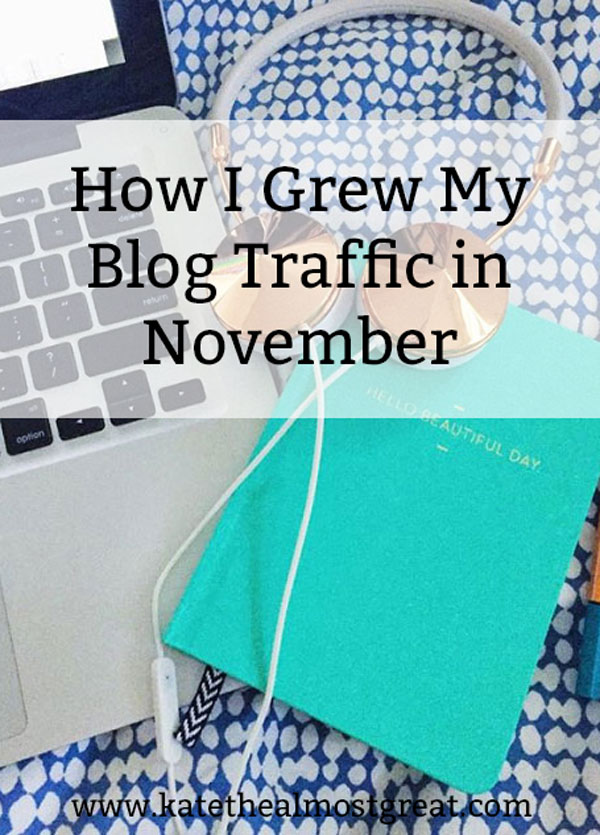 Want to grow your blog traffic? Here is what I did in November that helped my traffic to grow by over 10%. Every tool doesn't work for every person, but maybe one of these tips will help increase your blog's traffic!