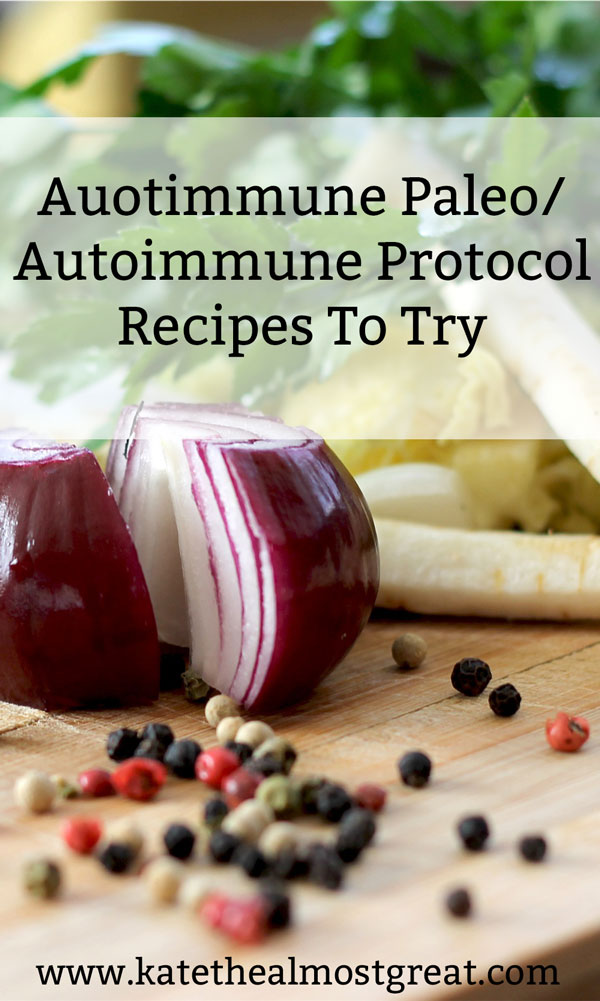 It can be overwhelming to a see a long list of foods you can't eat on the autoimmune paleo diet. Instead, check out these recipes that you CAN eat.