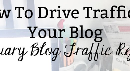 How To Drive Traffic to Your Blog: January Blog Traffic Report