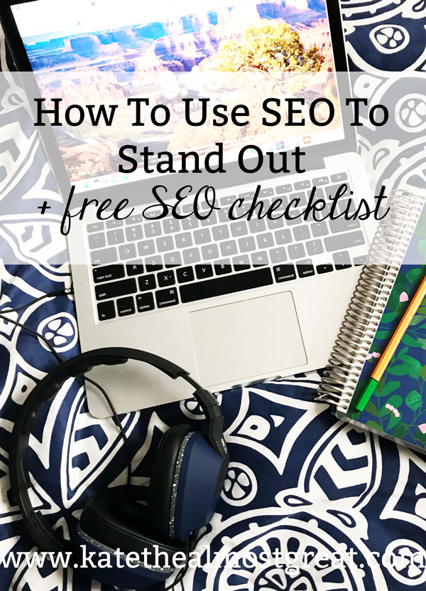 Looking to get more traffic? How about having your blog stand out from the crowd? In this post I explain what SEO is and why you should use it, as well as the tools to help you manage your SEO and I give you a free checklist to see how you're doing.