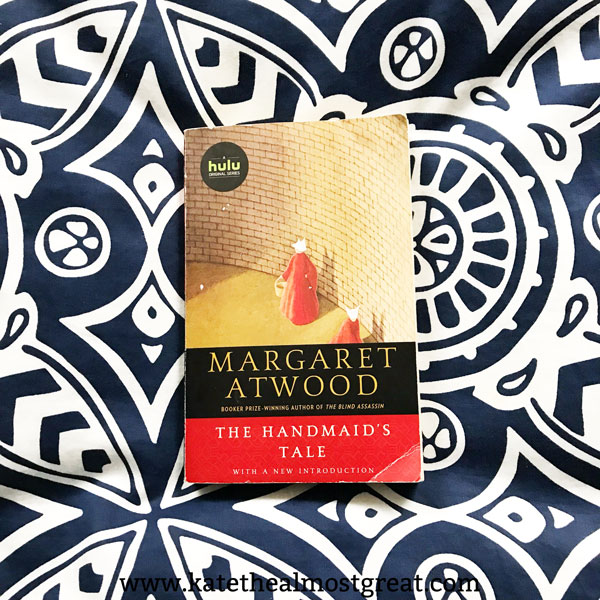 Have you read The Handmaid's Tale yet? Here's why you should, plus whether or not you should read the others that I read in January through March.