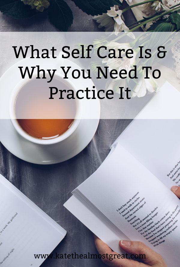 self care, self-care, how to practice self care, how to practice self-care, what is self care, what is self-care