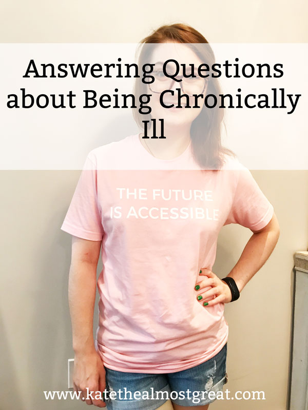 I've lived with a variety of chronic illnesses for over 10 years now, and it's a concept that's often hard to understand unless you live the chronically ill life. To help demystify it a bit, I'm answering questions about living with chronic illnesses.