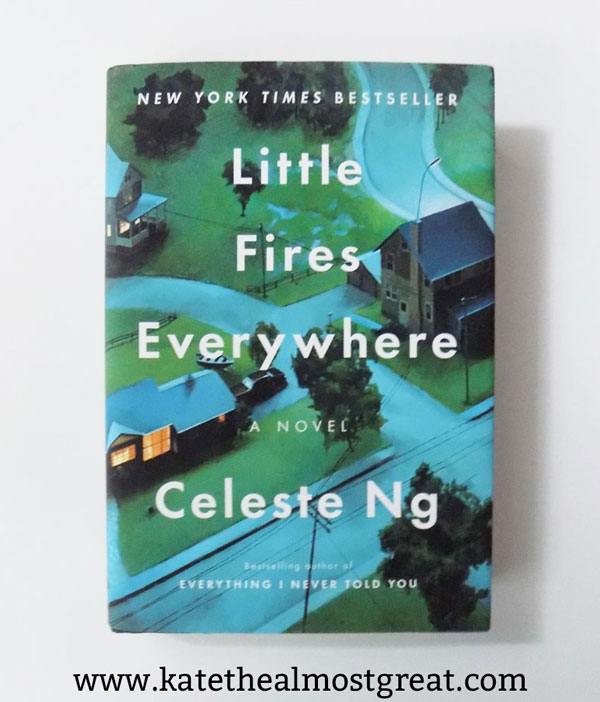 The books I read in July and what I thought about them | books to read, books, book recommendations, books to read, to be read, novels, fiction, celeste ng, little fires everywhere