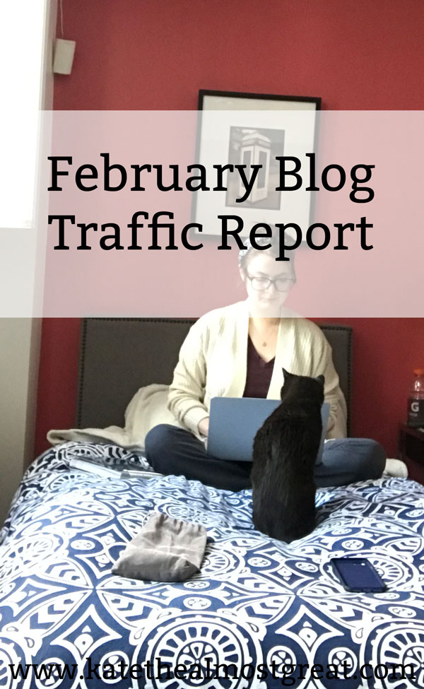 Boston lifestyle blogger Kate the (Almost) Great shares her February 2019 blog traffic report, what she did to grow blog traffic, and whether or not it worked.