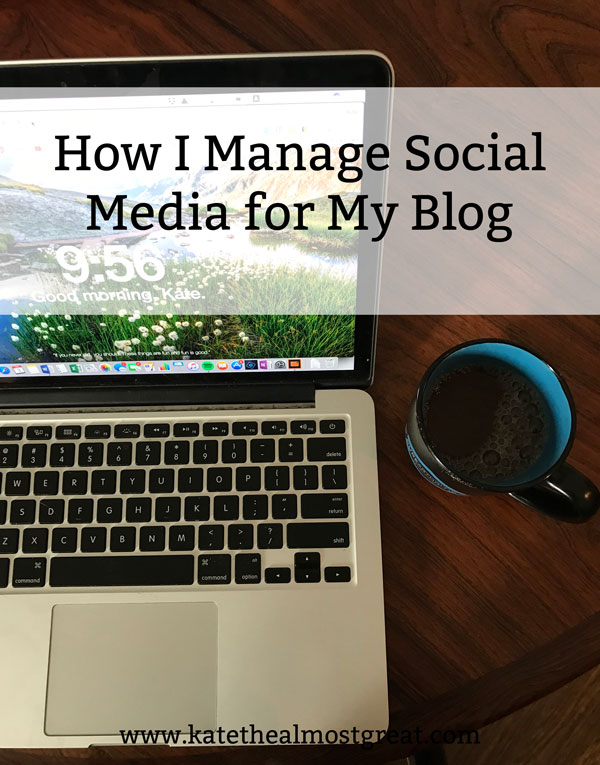 Sharing how I manage social media for my blog, including the best social media managing sites and apps.