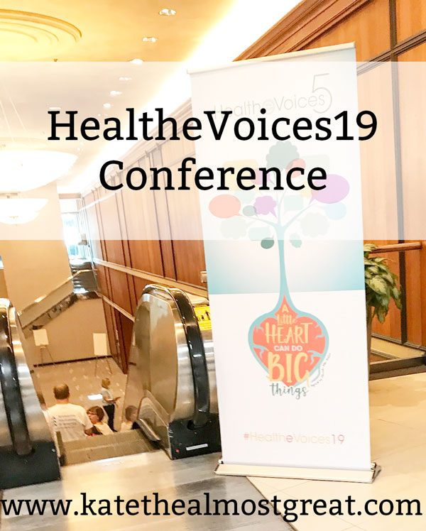 Boston lifestyle and health blogger Kate the (Almost) Great shares her experience at the HealtheVoices19 conference, a conference for online healthcare advocates.