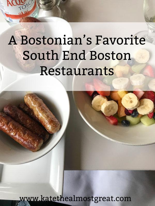 South End Boston restaurants, South End Boston, Boston restaurants, favorite Boston restaurants, favorite South End Boston restaurants, best restaurants in Boston, restaurants in South End Boston, restaurants in Boston's South End