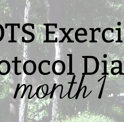 POTS Exercise Protocol Diary: Month 1