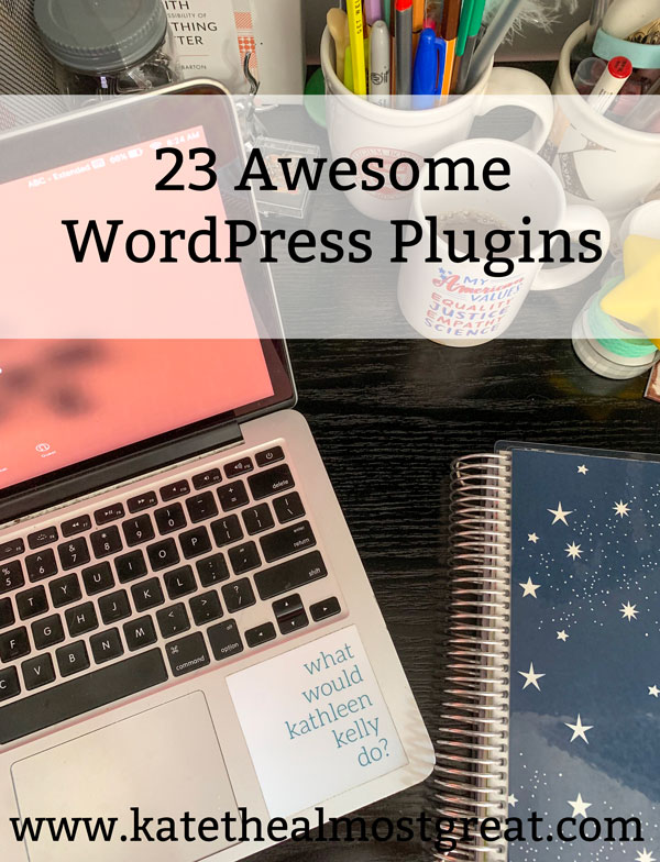 best WordPress plugins, great WordPress plugins, WordPress plugins, blogging, blogging advice, blogging tips, WordPress tips, self-hosted WordPress, WordPress advice