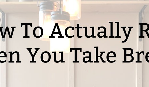 How To Actually Rest When You Take Breaks | Kate the (Almost) Great