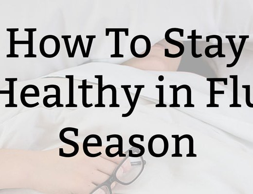 How To Stay Healthy in Flu Season | Kate the (Almost) Great, Boston Lifestyle Blog