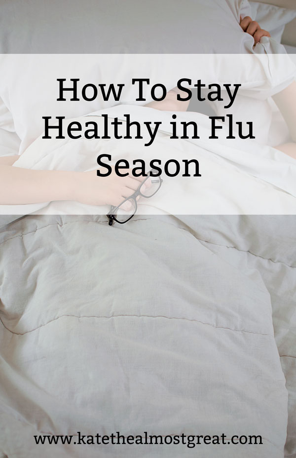 Boston lifestyle blogger Kate the (Almost) Great shares tips on how to stay healthy in flu season, including why you should get your flu shot.